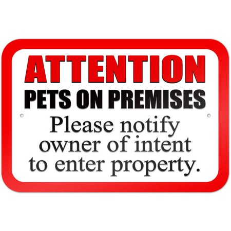 Pets on Premises - Please Notify Owner of Intent to Enter Property