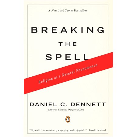 Breaking the Spell : Religion as a Natural