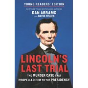 Lincoln's Last Trial Young Readers' Edition - eBook