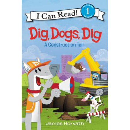 Tails Soft Book - Dig, Dogs, Dig: A Construction Tail (Paperback)