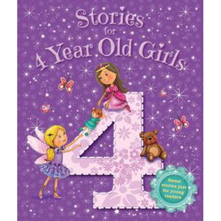 4 Yr Old Girls Games (Stories for 4 Year Old Girls -)