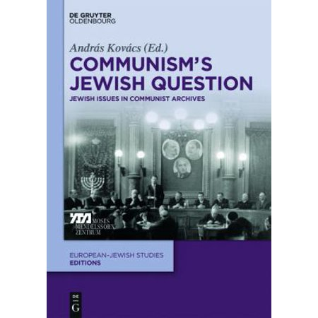 Communism's Jewish Question: Jewish Issues in Communist Archives
