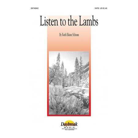 Daybreak Music Listen To The Lambs Satb Composed By Ruth Elaine Schram