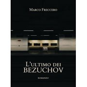 L'ultimo dei Bezuchov - eBook