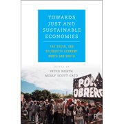 Towards Just and Sustainable Economies : The Social and Solidarity Economy North and South