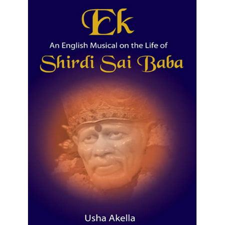 Ek An English Musical on the life of SHIRDI SAI BABA -