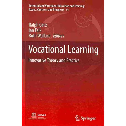 Vocational Learning: Innovative Theory and Practice