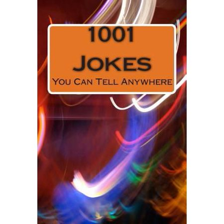 1001 Jokes You Can Tell Anywhere