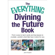 The Everything Divining the Future Book - eBook