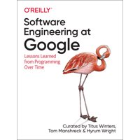 Software Engineering at Google : Lessons Learned from Programming Over Time (Paperback)