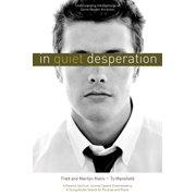 In Quiet Desperation: Understanding the Challenge of Same-Gender Attraction - eBook