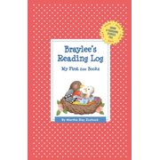 Braylee's Reading Log: My First 200 Books (Gatst)