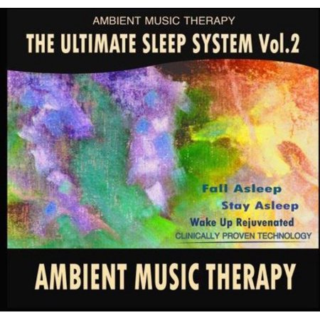Ultimate Sleep System: Ambient Music Therap (Ultimate Sleep System)