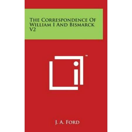 The Correspondence Of William I And Bismarck V2