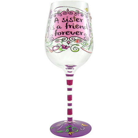 Stonebriar Top Shelf A Sister is a Friend Forever Wine Glass (Tom Wine)