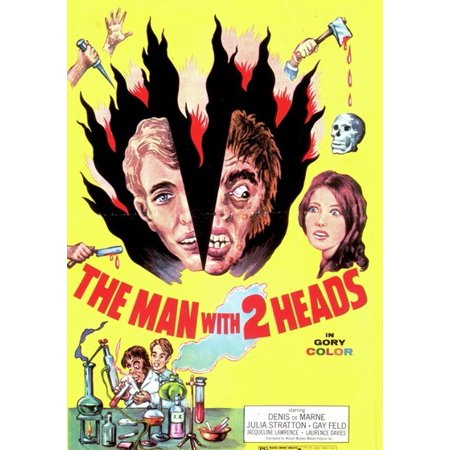 The Man with Two Heads (Two To The Head One To The Chest)