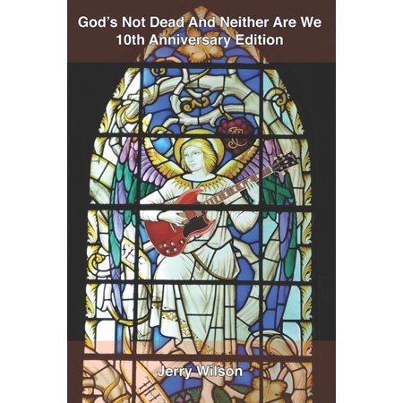 God's Not Dead And Neither Are We: 10th Anniversary Edition: The story of Christian alternative rock's pioneers then and now, as told by the artists themselves (Paperback) Toy Story 10th Anniversary Edition