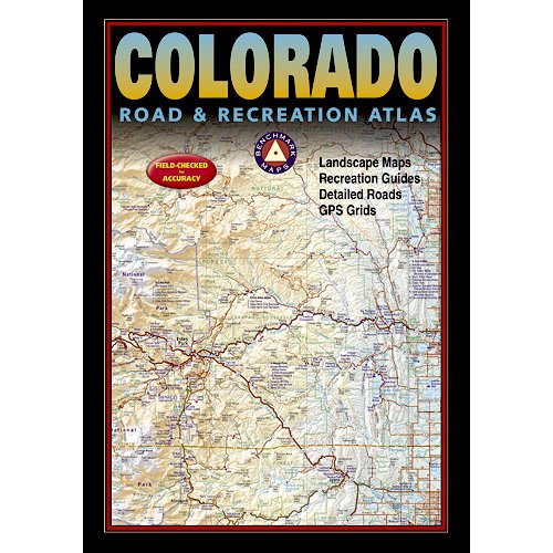 National Geographic Maps Benchmark Colorado Road & Recreation Atlas, 3rd Edition