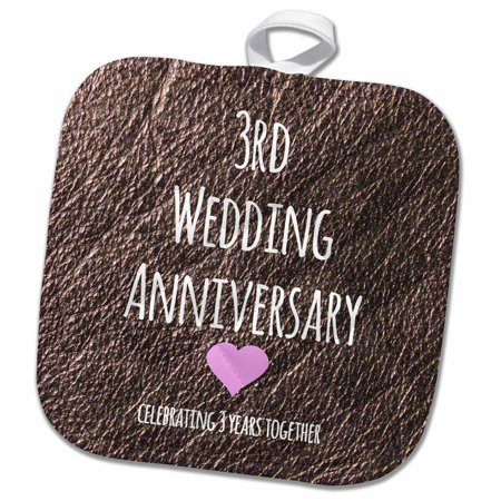 3rd Wedding Anniversary Gift.3drose 3rd Wedding Anniversary Gift Leather Celebrating 3 Years Together Third Anniversaries Three Yrs Pot Holder 8 By 8 Inch