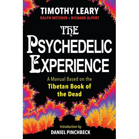 The Psychedelic Experience : A Manual Based on the Tibetan Book of the