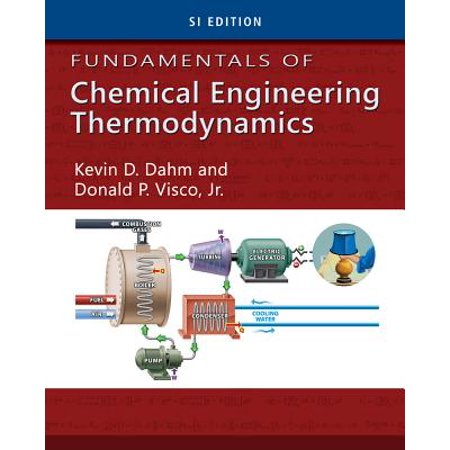 Fundamentals of Chemical Engineering Thermodynamics, SI