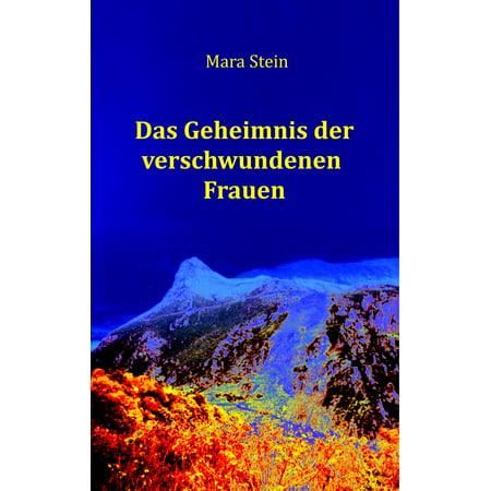 Das Geheimnis der verschwundenen Frauen - eBook (Quadrat Sonnenbrille Der Frauen)