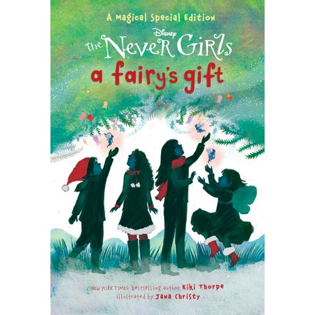 A Fairy's Gift (Disney: The Never Girls) - Great Gifts For 3 Yr Old Girl