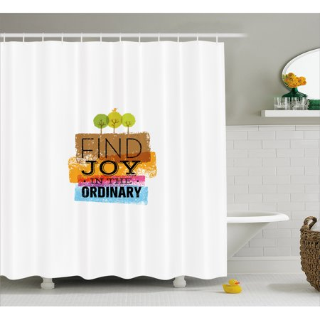 Joy Shower Curtain, Inspirational Quote Finding Joy in Ordinary Trees with Bird Environment Design Print, Fabric Bathroom Set with Hooks, 69W X 70L Inches, Multicolor, by Ambesonne (The Ordinary Bath)