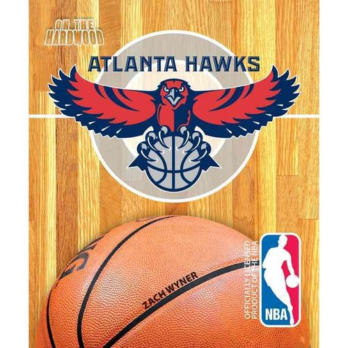 On the Hardwood: Atlanta Hawks
