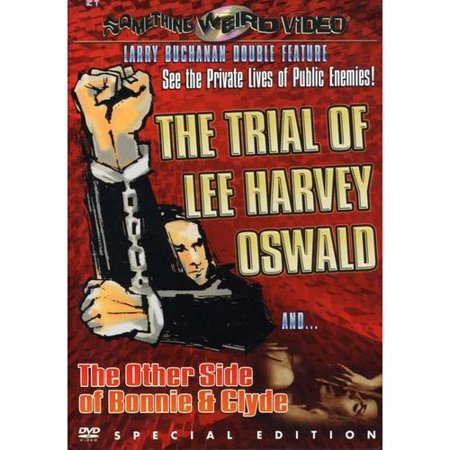 The Trial Of Lee Harvey Oswald / The Other Side Of Bonnie & Clyde (Special Edition) (Widescreen)