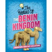 Genius of the Ancients: The Genius of the Benin Kingdom (Hardcover)
