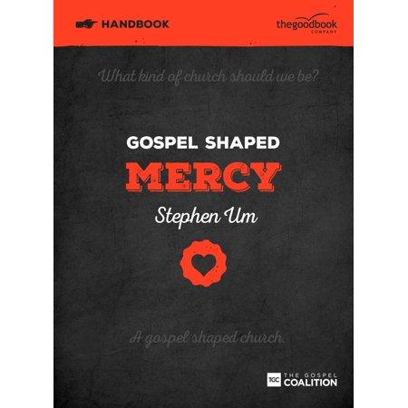 Gospel Shaped Mercy Handbook
