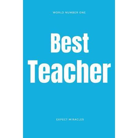 World Number One Best Teacher Journal Alternating Structured and Blank Ruled Notebook for Teachers : Expect