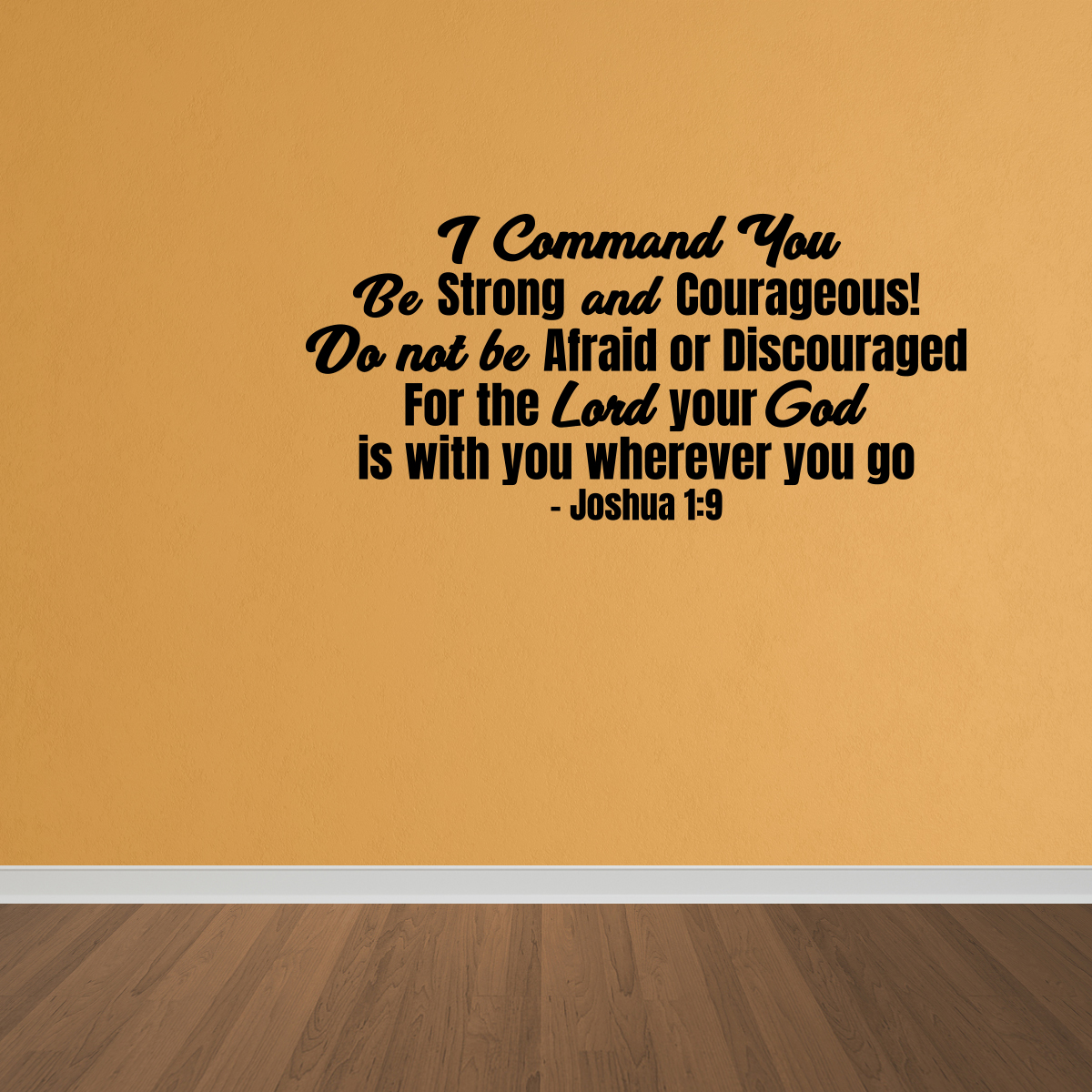 I command you to be strong bible quote  vinyl wall decal quote