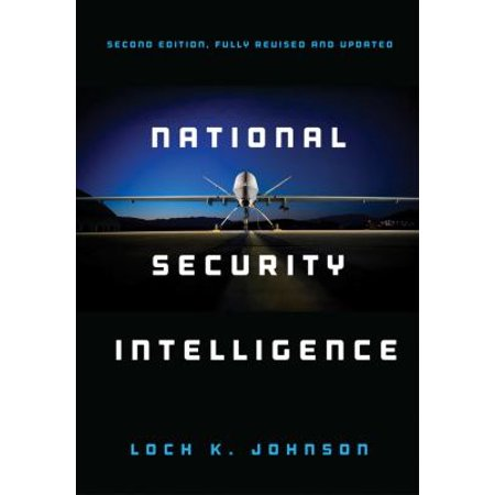 National Security Intelligence  Secret Operations In Defense Of The Democracies