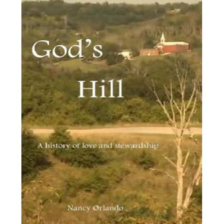God's Hill: A history of love and stewardship - image 1 de 1
