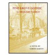 Pine Grove Gothic - eBook