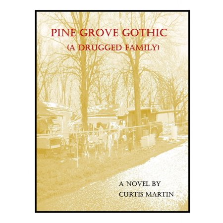 Pine Grove Gothic - eBook (Pine Grove Pa)