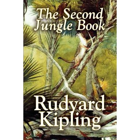The Second Jungle Book by Rudyard Kipling, Fiction,