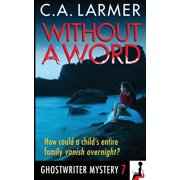 Ghostwriter Mystery: Without a Word : A Ghostwriter Mystery 7 (Series #7) (Paperback)