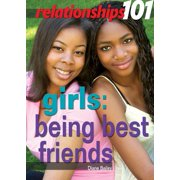 Girls : Being Best Friends