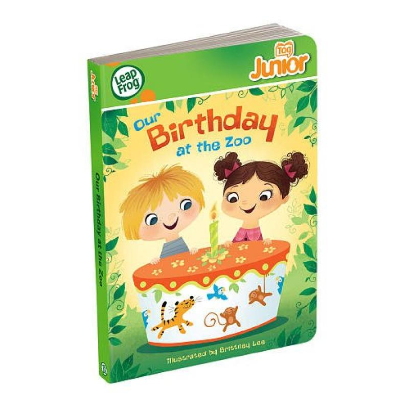 LeapFrog Tag Junior Book: Our Birthday at the Zoo (works with LeapReader Junior)