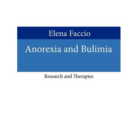 Anorexia and Bulimia : Research and Therapies (Best Therapy For Anorexia)