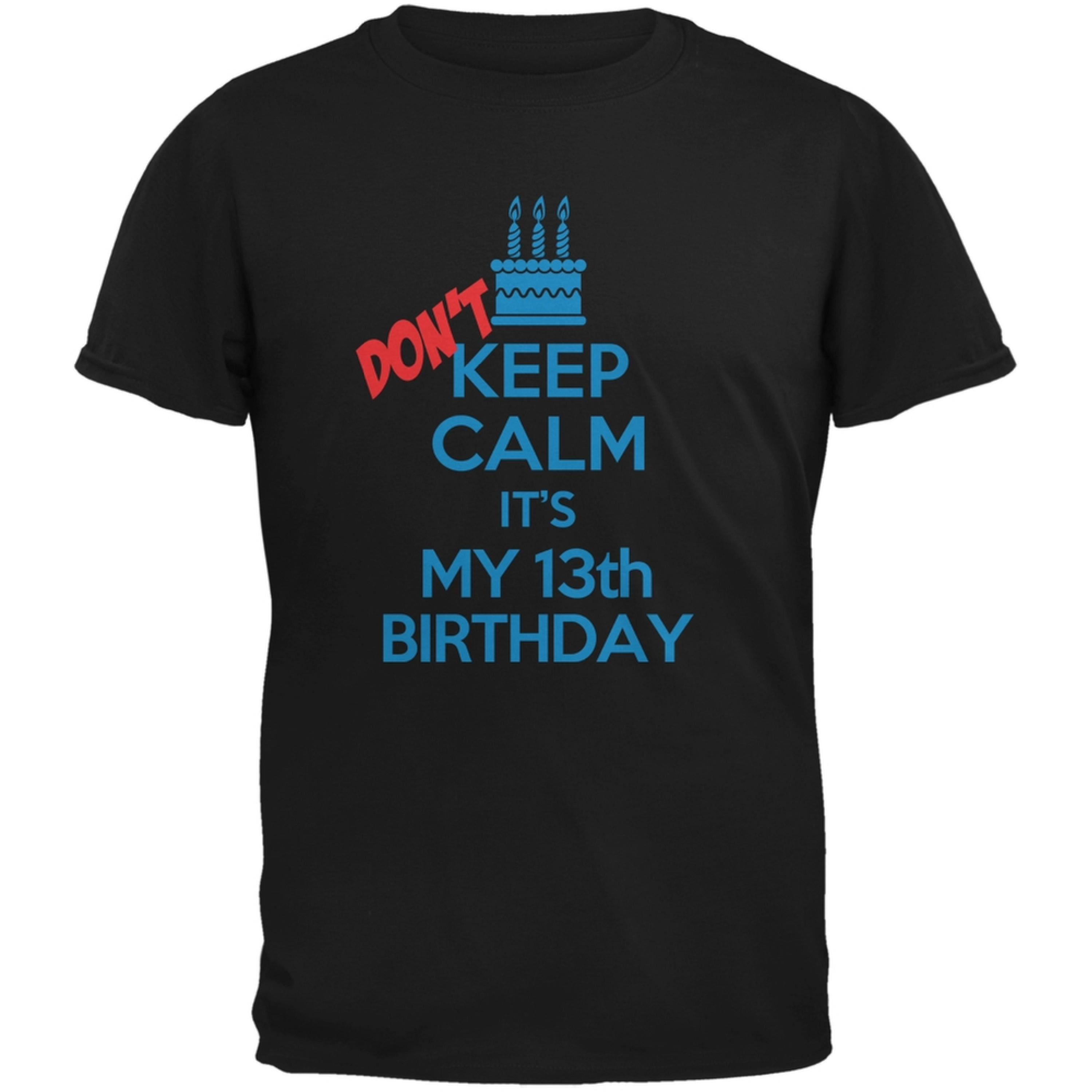 Don't Keep Calm 13th Birthday Boy Black Youth T-Shirt