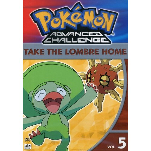 Pokemon Advanced Challenge, Vol.5: Take The Lombre Home (Full Frame) by VENTURA MARKETING