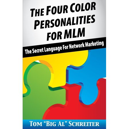 The Four Color Personalities : The Secret Language for Network (Best Network Marketing Companies 2019)