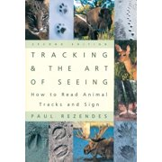 Tracking and the Art of Seeing, 2nd Edition: How to Read Animal Tracks and Signs (Paperback)
