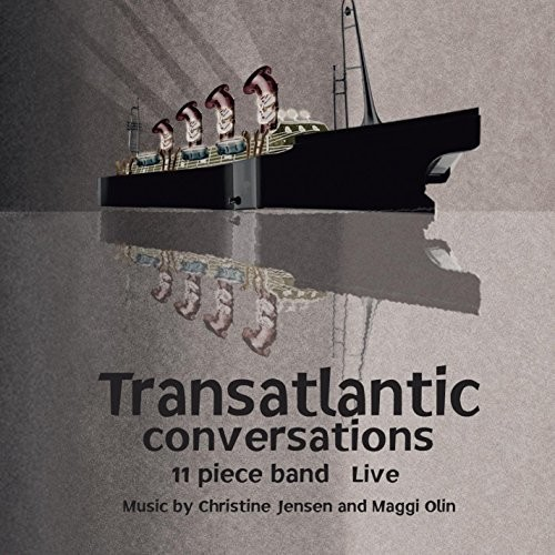 Christine Jensen Transatlantic Conversations: 11 Piece Band (Live) [CD] by