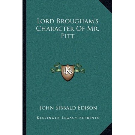 Lord Brougham's Character of Mr. Pitt - image 1 of 1