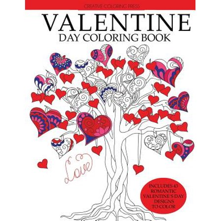 Valentine Day Coloring Book : Romantic Valentine's Day Designs to Color